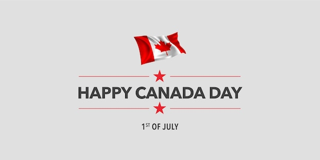 Happy canada day  banner. canadian holiday 1st of july design   with waving flag as a symbol of independence
