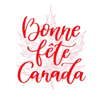 Happy canada day vector lettering in french.