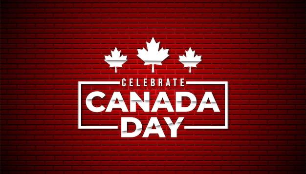 벽돌 벽 배경 템플릿으로 행복한 캐나다 하루입니다.