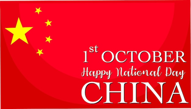 Happy china national day on october 1st font on china flag