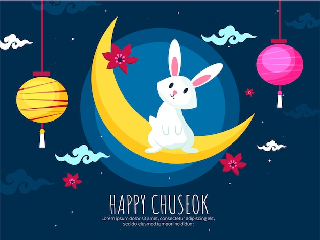 Happy chuseok celebration poster design with crescent moon, cute bunny, flowers and hanging chinese lanterns decorated on blue background.