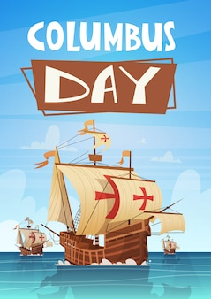 Happy columbus day national usa holiday greeting card with ship in ocean sea water