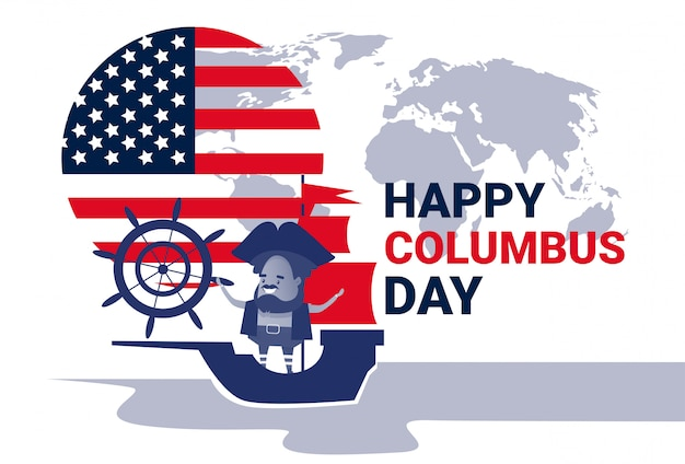 Happy columbus day national usa holiday greeting card with ship