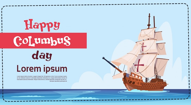 Happy columbus day ship in ocean on holiday poster greeting card