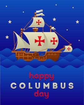Happy columbus day with santa maria ship
