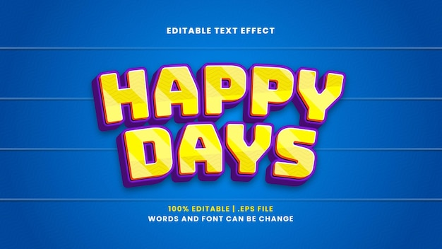Happy days editable text effect in modern 3d style