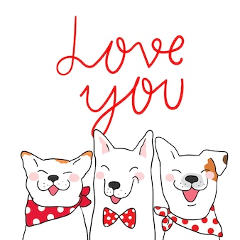 Happy dog for valentine day and love you
