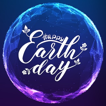Happy earth day lettering on abstract vector mesh sphere.