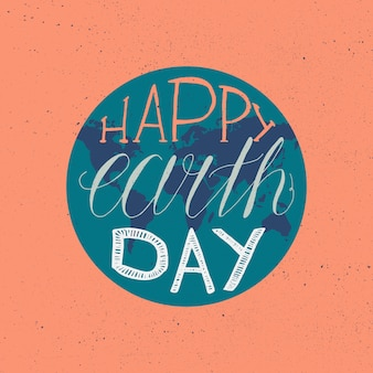 Happy earth day lettering illustration for print, poster, greeting, celebration