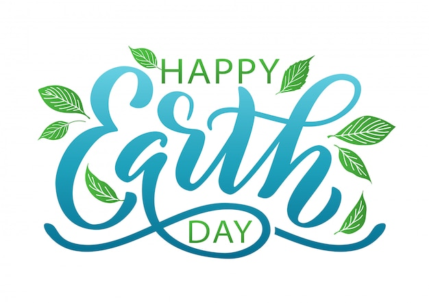 Happy earth day. lettering