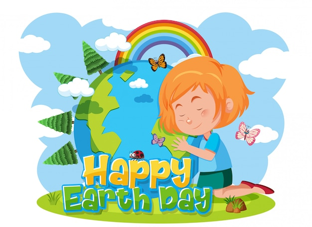 Happy earth day with happy girl hugging the earth