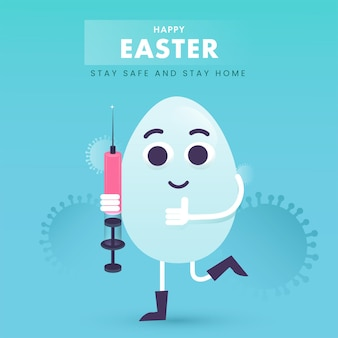 Happy easter concept with cartoon egg holding syringe on blue background for avoid coronavirus, stay home and stay safe.