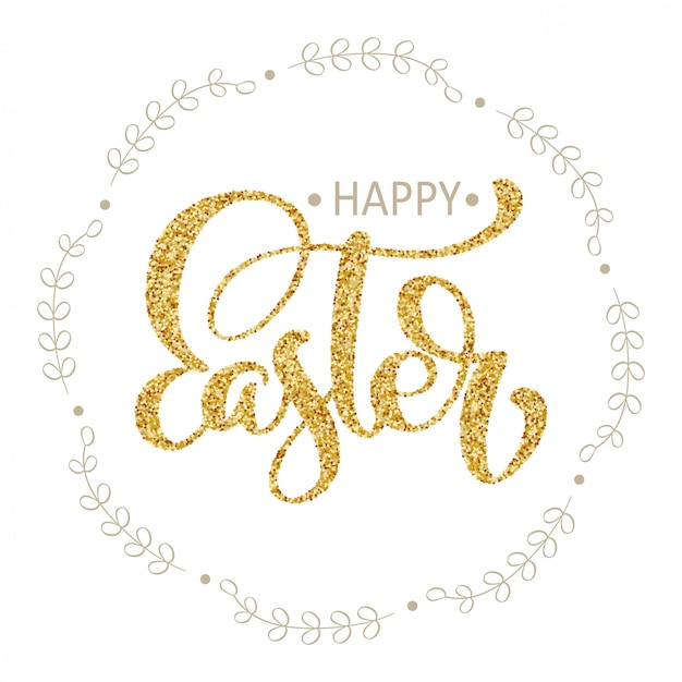 Happy easter hand gold drawn calligraphy and brush pen lettering in wreath. vector illustration