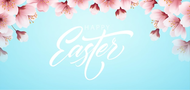 Happy easter handwriting lettering on background with blooming spring cherry branch. vector illustration eps10