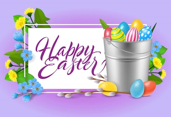 Happy Easter lettering. Inscription with bucket of colorful eggs.
