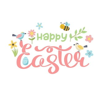 Happy easter lettering with birds, bees and flowers. cute hand drawn vector illustration, card template