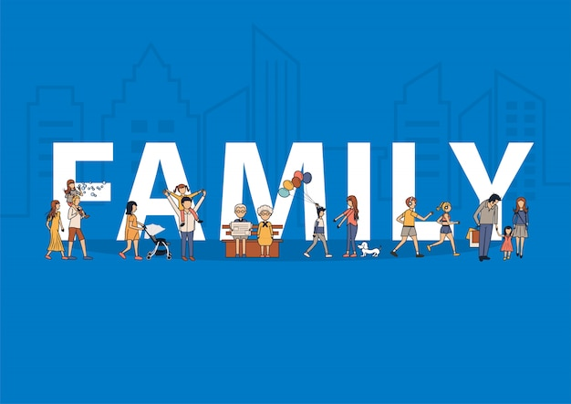 Happy family having fun life style idea concept with flat big letters