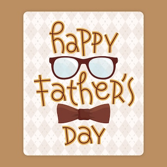 Happy father day with glasses and bow tie