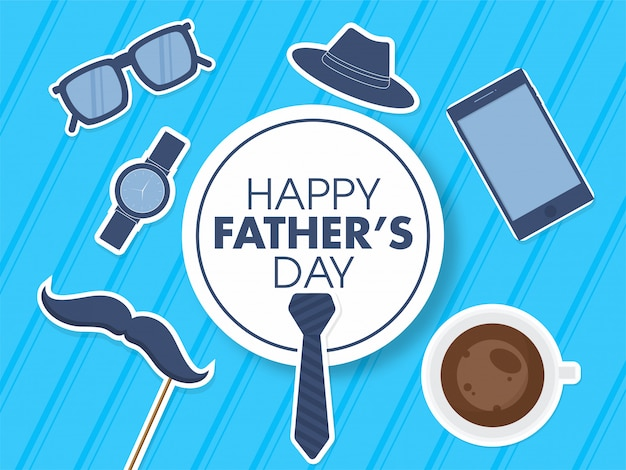 Happy father's day badge with sticker style necktie, smartphone, fedora hat, glasses, wristwatch, mustache stick and coffee cup on blue strip background.