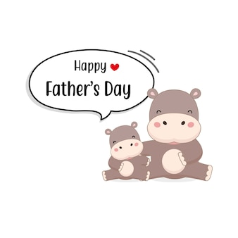 Happy father's day card with cute hippo characters.