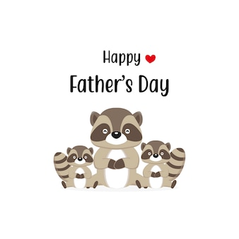 Happy father's day card with cute raccoon characters.