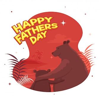 赤い夜のバックグラウンドで熊と父と息子デュオとハッピー父の日のお祝いの概念
