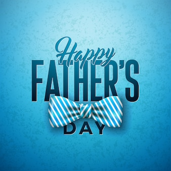 Happy father's day greeting card design with sriped bow tie and typography letter