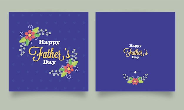 Happy father's day greeting card or posts decorated with floral
