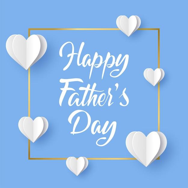 幸せな父の日。青い背景にハート型の紙とゴールドのフレーム。図