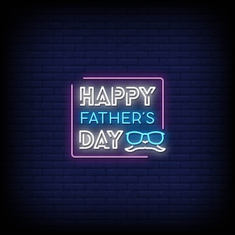 Happy father's day neon signs style text