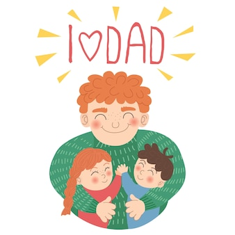 Happy father's day! vector cute illustration of a father hugging his children. an illustration in a simple hand-drawn style with a pastel palette with the inscription