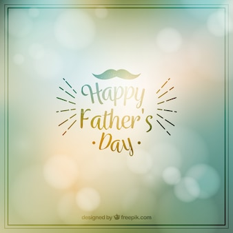 Happy father's day with blurred background