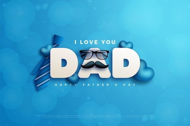 Happy father's day with tie.