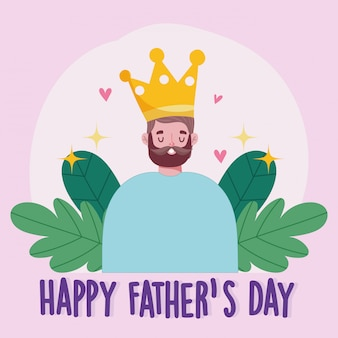 Happy fathers day, bearded dad with crown love hearts card