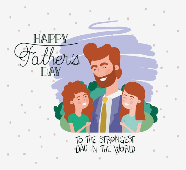 Happy fathers day card with dad and daughters characters