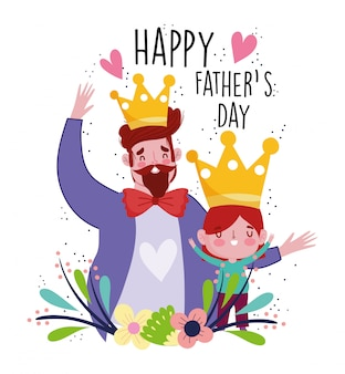Happy fathers day, dad and son with crown characters cartoon celebrating