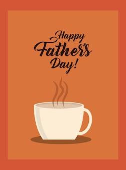 Счастливый день отца дизайн с горячей кружкой кофе