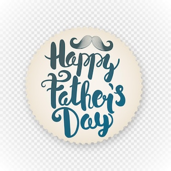 Happy fathers day label. grunge paper sticker with logo