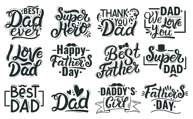 Happy fathers day lettering. hand drawn lettering quotes, best dad calligraphy phrases. fathers day handwritten lettering  illustration set. congratulation to daddy