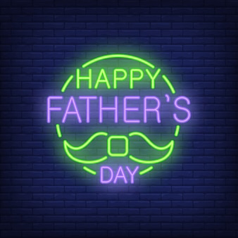 Happy Fathers Day lettering with moustache. Icon in neon style on brick background.
