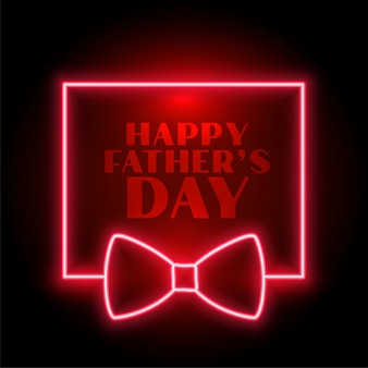 Happy fathers day neon background with bow