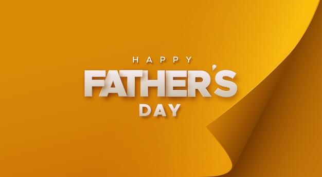 カールした角のあるオレンジ色の紙にハッピー父の日の白い看板