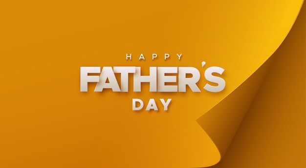 Happy fathers day white sign on orange paper sheet with curled corner