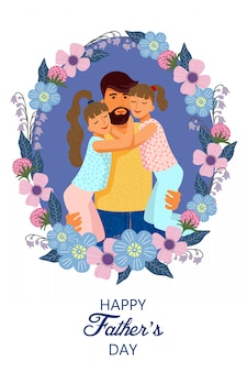 Happy fathers day, wreath with cute flat cartoon father and two daughters with text.
