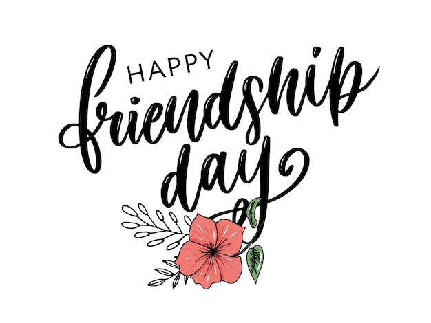 Happy friendship day greeting in fashion style with lettering
