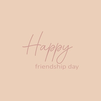 Happy friendship day  - hand drawn calligraphy and lettering inscription.