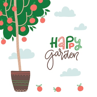 Happy garden  lettering text card hand lettered gardening quote with apples on the potted tree vecto...