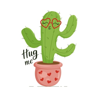 Happy green and prickly cactus, wearing heart-shaped glasses. lettering hug me. print for clothes, dishes, textiles. vector illustration eps10.