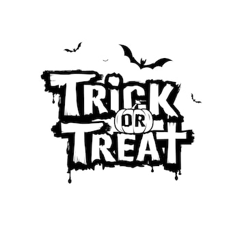 Happy halloween trick or treat message black and white vector design