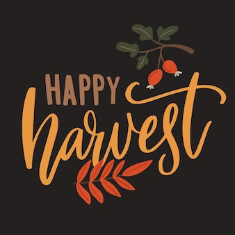 Happy harvest sign. typography for farmers market, autumn festival.